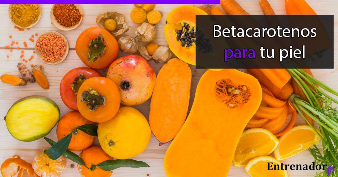 Betacarotenos: Broncea y protege tu piel
