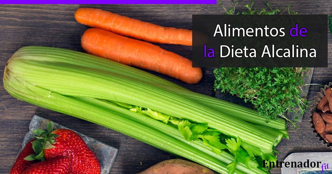Alimentos y beneficios de la Dieta Alcalina